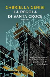 La regola di Santa Croce (Nero Rizzoli) Libro Cover