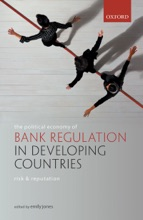 The Political Economy of Bank Regulation in Developing Countries: Risk and Reputation