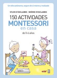 150 actividades Montessori en casa Book Cover