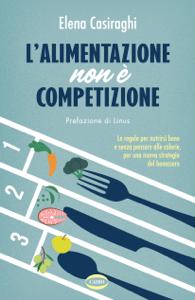 L'alimentazione non è competizione Libro Cover