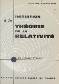 Initiation à la théorie de la relativité