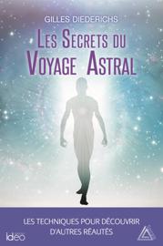 Les secrets du voyage astral