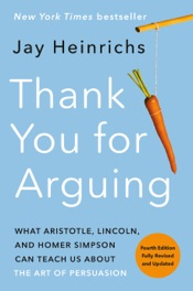 Thank You for Arguing, Fourth Edition (Revised and Updated)