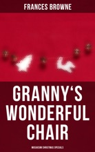 Granny's Wonderful Chair (Musaicum Christmas Specials)