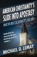 American Christianity's Slide Into Apostasy