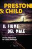 Lincoln Child & Douglas Preston - Il fiume del male artwork