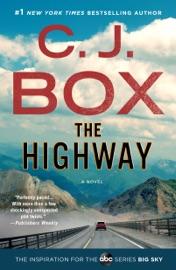 The Highway - C. J. Box by  C. J. Box PDF Download