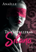 Tu t'appelleras Silana