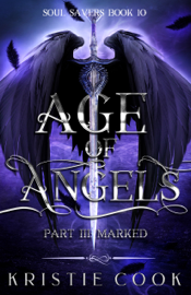 Age of Angels Part III: Marked