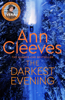 Ann Cleeves - The Darkest Evening: A Vera Stanhope Novel 9 artwork