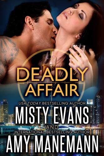 Misty Evans & Amy Manemann - Deadly Affair