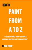 How To Paint From A To Z
