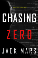 Chasing Zero (An Agent Zero Spy Thriller—Book #9) book cover