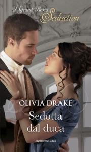 Sedotta dal duca di Olivia Drake Copertina del libro