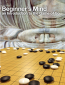 Beginner's Mind - An Introduction to the Game of Go Book Cover