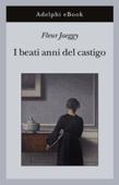 Download and Read Online I beati anni del castigo