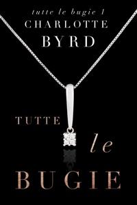 Tutte Le Bugie da Charlotte Byrd Copertina del libro