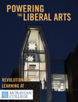 Powering the Liberal Arts: Revolutionary Learning at Moravian College