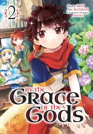 By the Grace of the Gods (Manga) 02 PDF Download