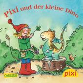 Pixi - Pixi und der kleine Dino
