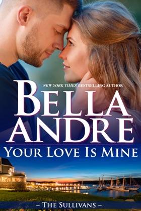 Your Love Is Mine (Maine Sullivans 1) image