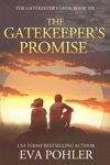 The Gatekeepers Promise Gatekeepers Saga Book Six