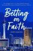 Betting On Faith