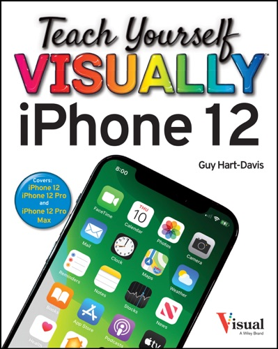 Teach Yourself VISUALLY iPhone 12, 12 Pro, and 12 Pro Max E-Book Download