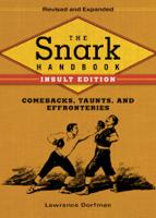 Lawrence Dorfman - The Snark Handbook: Insult Edition artwork