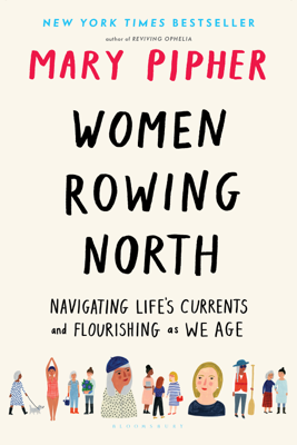 Women Rowing North - Mary Pipher book