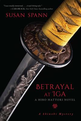 Susan Spann - Betrayal at Iga book