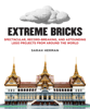 Sarah Herman - Extreme Bricks  artwork