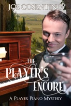 The Player's Encore: Player Piano Mysteries Book 2
