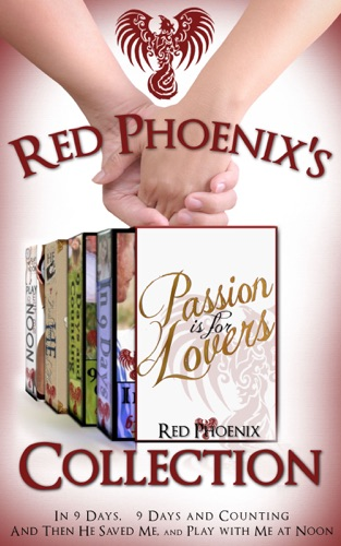 Red Phoenix - Red Phoenix's Passion is for Lovers Collection