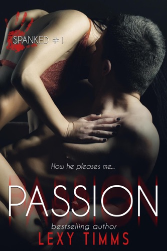 Passion - Lexy Timms - Lexy Timms