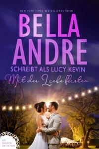 Mit der Liebe flirten di Bella Andre Copertina del libro