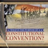 What Is The Purpose Of A Constitutional Convention?  American Constitution Book Grade 4  Children's Government Books