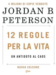 12 Regole per la Vita - Nuova Edizione Book Cover