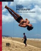 Street photography. Attenzione! Può creare dipendenza. Book Cover