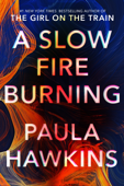 Download and Read Online A Slow Fire Burning