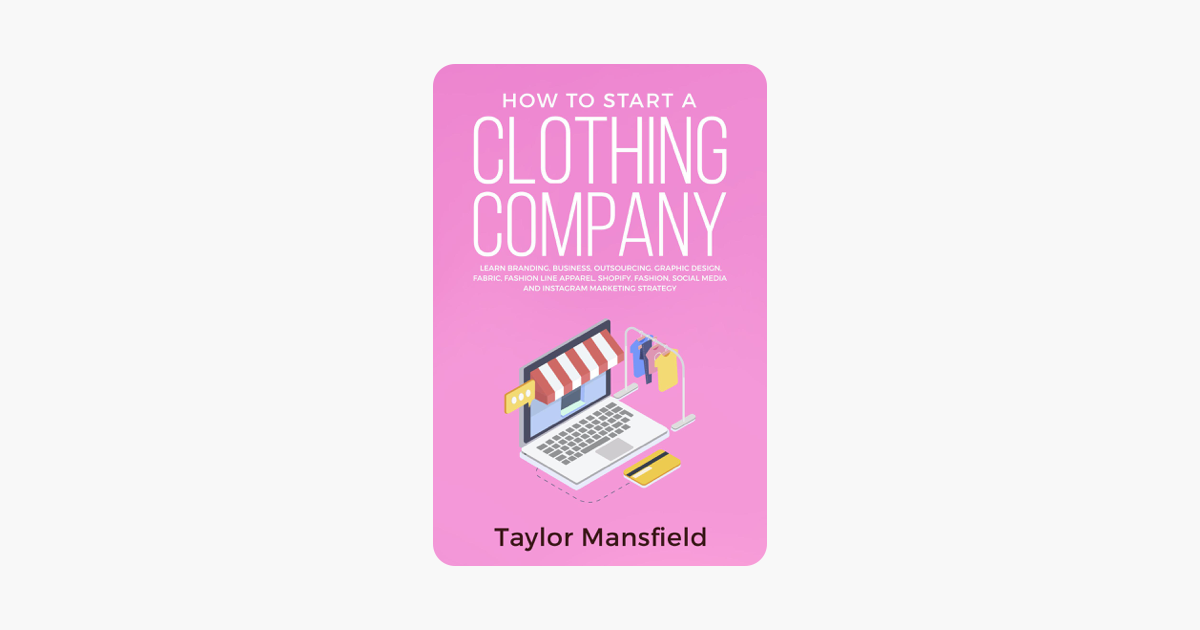 751a577d5  How to Start a Clothing Company: Learn Branding, Business, Outsourcing,  Graphic Design, Fabric, Fashion Line Apparel, Shopify, Fashion, Social  Media, ...