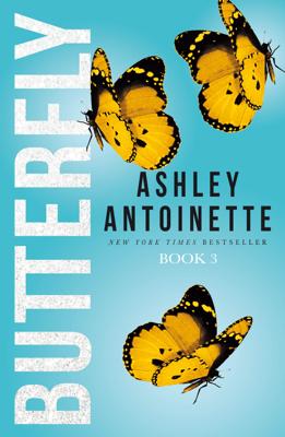 Ashley Antoinette - Butterfly 3 book