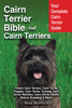 Cairn Terrier Bible And Cairn Terriers - Mark Manfield