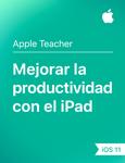 Mejorar la productividad con el iPad iOS11