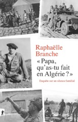 Papa, qu'as-tu fait en Algérie ?