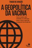 A Geopolítica da Vacina Book Cover