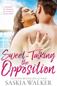Download and Read Online Sweet-Talking the Opposition