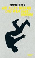 Simon Urban - Wie alles begann und wer dabei umkam artwork