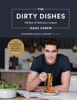 The Dirty Dishes - Isaac Carew