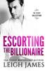 Leigh James - Escorting the Billionaire artwork